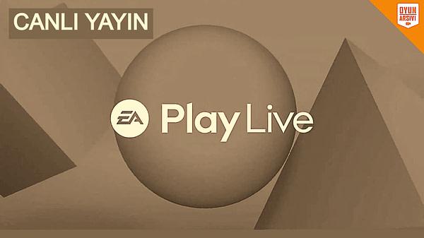 EA Play Live 2021 Canlı Oyun Arşivi