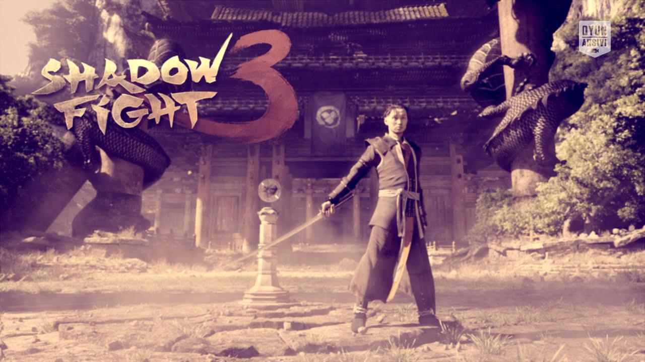 Shadow Fight 3 oyun arsivi