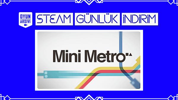 Steam Günlük İndirim Mini Metro Oyun Arşivi