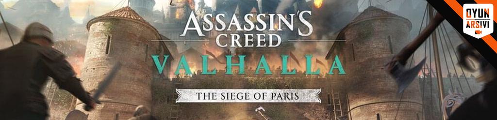 Assassin's Creed Valhalla The Siege Of Paris Çıkış Tarihi Açıklandı OA