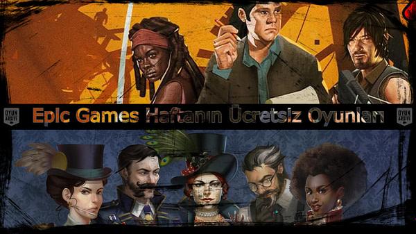 epic games haftalık ücretsiz oyun oa