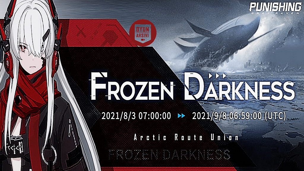 Punishing Gray Raven Frozen Darkness Güncellemesi OA