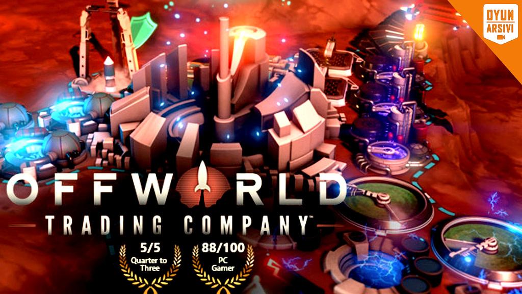 Epic Games'te Offworld Trading Company Ücretsiz