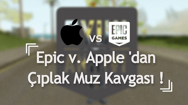 Epic vs Apple mahkemesi OA