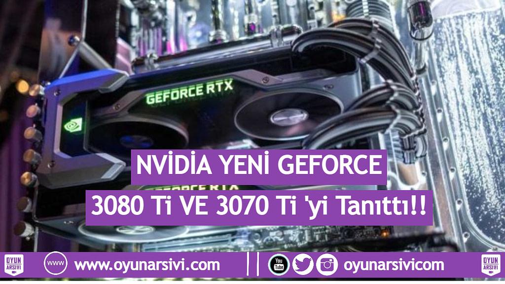 Nvidia GeForce 3080 Ti and 3070 Ti