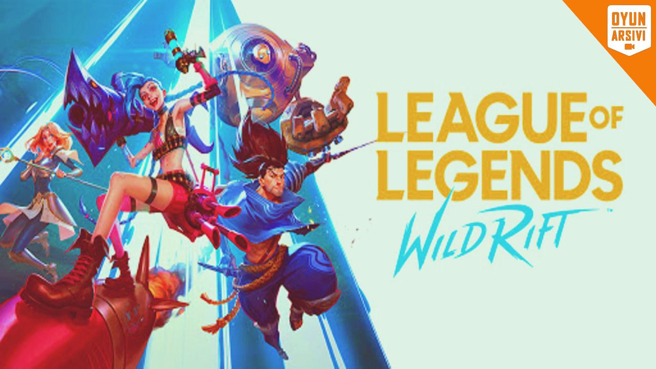 League Of Legends_ Wild Rift İndir OA