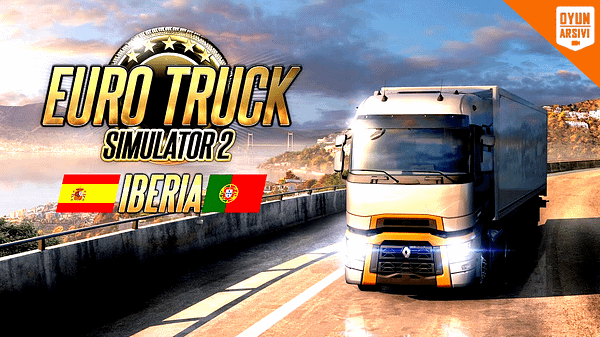 Euro Truck Simulator 2 İberia İndir OA