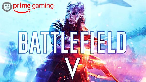 Battlefield V Prime Gaming'de Şimdi Ücretsiz Oyun Arşivi