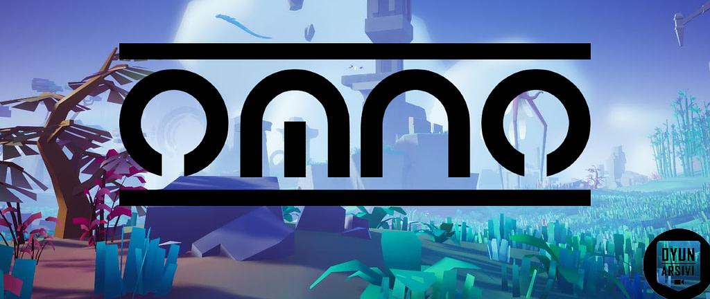 Omno Oyunu Yayında(Hemen İndir) OA