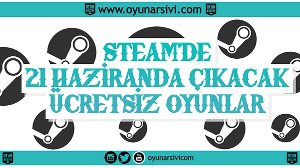 steam haziran ücretsiz OA