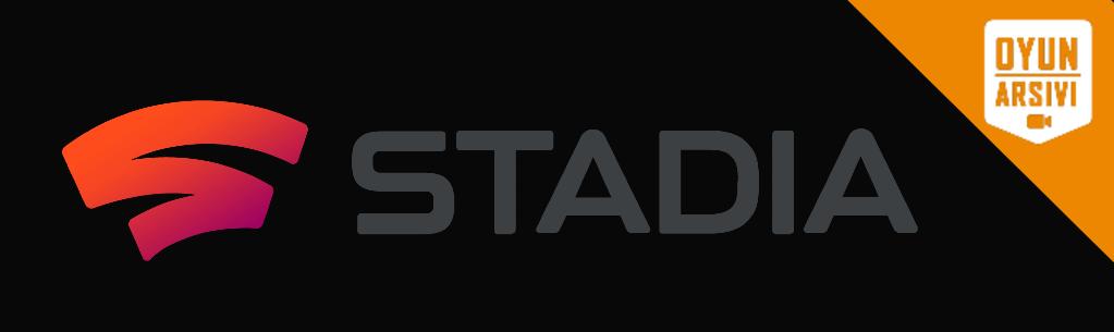 stadia oyun arşivi