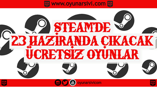 steam ücretsiz oyun 23 haziran OA