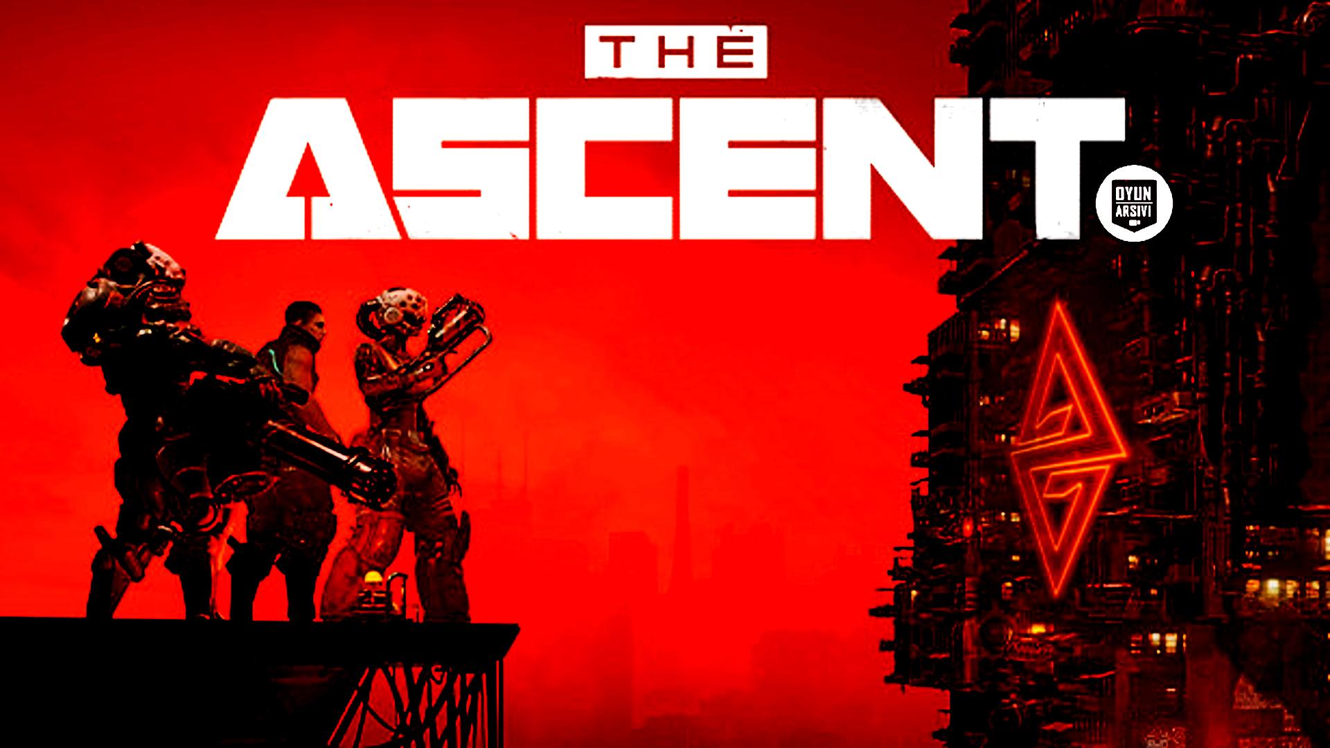 The Ascent (Yükseliş) İnceleme Oyun Arşivi