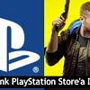cyberpunk 2077 playstation storea dönüyor OA